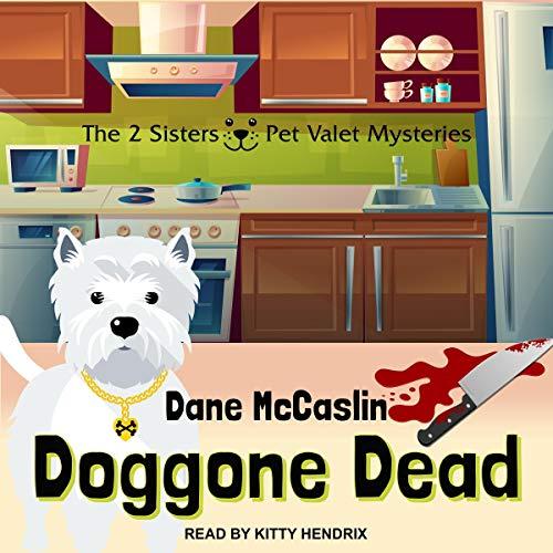 Doggone Dead Audiobook By Dane McCaslin cover art