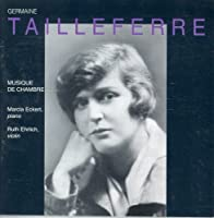 Music of the Tailleferre by GERMAINNE TAILLEFERRE (1995-05-02)