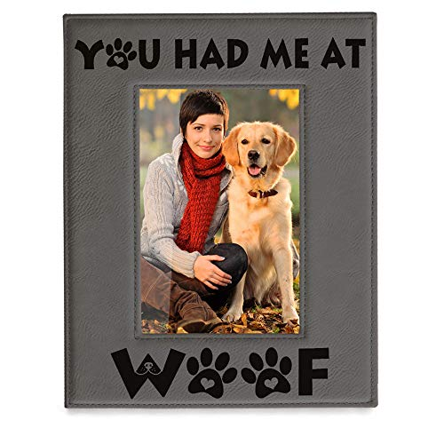 KATE POSH - You had me at WOOF Engraved Grey Leather Picture Frame - Dog Lover Gifts, Birthday Gifts, Pet Memorial Gifts, New Puppy Gifts, Paws and Bones Decor (4x6-Vertical)