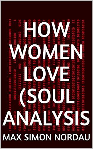 How Women Love (Soul Analysis (English Edition)