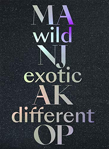 MANJAKOP: wild – exotic – different