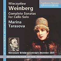 Weinberg: Complete Sonatas for Cello Solo