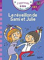Sami et Julie CE1 Le réveillon de Sami et Julie d'Emmanuelle Massonaud