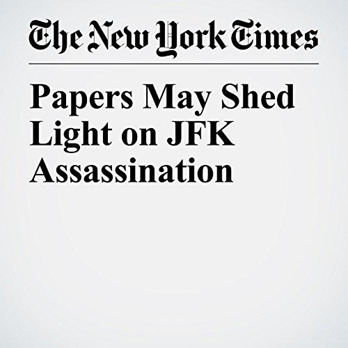 Papers May Shed Light on JFK Assassination copertina