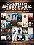 Country Sheet Music 2010-2019: Piano/Vocal/Guitar Songbook