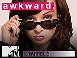 Awkward Staffel 03 Folge 02