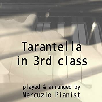 Tarantella in 3rd Class (Tarantella in Terza Classe)