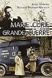 Marie Curie et la grande guerre