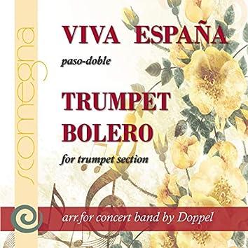 Viva España & Trumpet Bolero