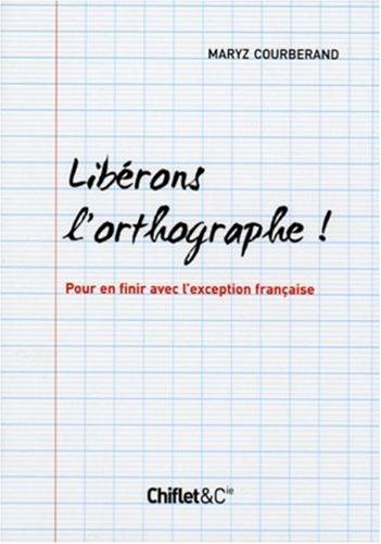 LIBERONS L ORTHOGRAPHE