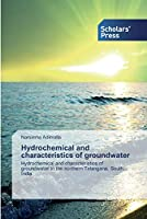 Hydrochemical and characteristics of groundwater
