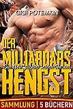 Der Milliardärs Hengst: Ein Gott züchtet seinen Harem (Sammlung von 5 Büchern)