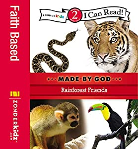 Rainforest Friends: Level 2 (I Can Read! / Made By God)