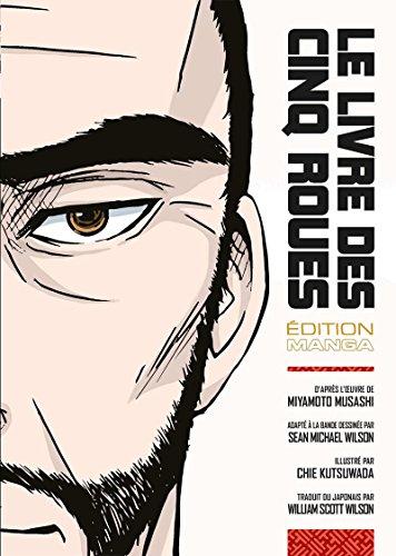 Le Livre des Cinq Roues (Manga Samourai)