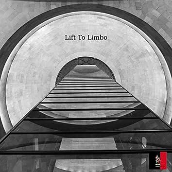Lift to Limbo