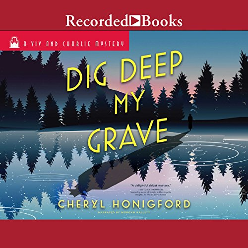 Dig Deep My Grave audiobook cover art