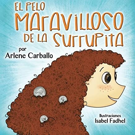 El pelo MARAVILLOSO de la Surrupita (Spanish Edition)