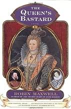 The Queen's Bastard: A Novel