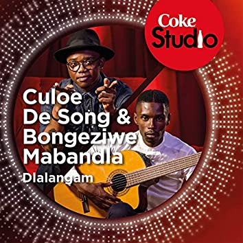 Dlalangam (Coke Studio South Africa: Season 1)