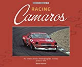 Racing Camaros: An International Photographic History 1966-1984 (English Edition)