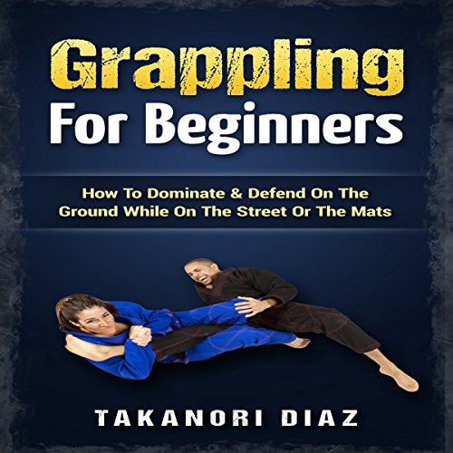 Grappling for Beginners audiobook cover art