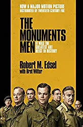 The Monuments Men: Allied Heroes, Nazi Thieves and the Greatest Treasure Hunt in History 画像