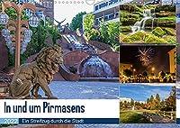 In und um Pirmasens (Wandkalender 2022 DIN A3 quer): Ein Streifzug durch die Stadt und die Umgebung (Monatskalender, 14 Seiten )