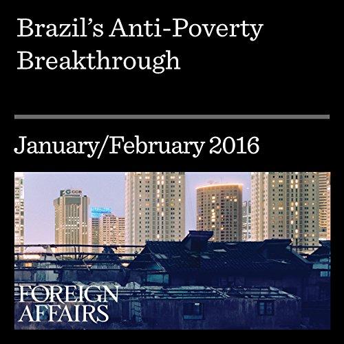Brazil's Anti-Poverty Breakthrough cover art