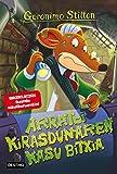 Arratoi kirasdunaren kasu bitxia: Geronimo Stilton Euskera 22 (Libros en euskera) (Basque Edition)