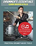 Drummer's Essentials - Learn Groove & Fills: Practical Drumkit Music Tools (English Edition)