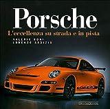 Porsche. L'eccellenza su strada e in pista