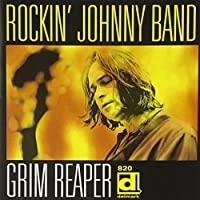 Grim Reaper by The Rockin' Johnny Band (2013-05-03)