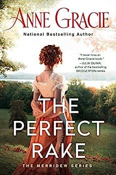 The Perfect Rake (Merridew Series Book 1) by [Anne Gracie]