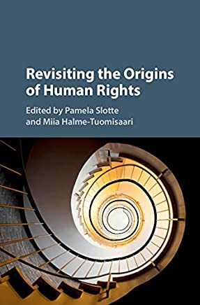Revisiting the Origins of Human Rights (English Edition)