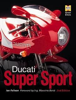 Ducati Super Sport (Great Bikes) by Ian Falloon (2000-08-15)