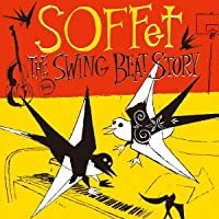 THE SWING BEAT STORY SOFFet