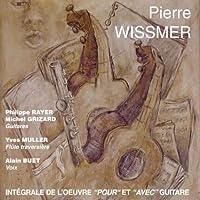 Wissmer: Guitar Works