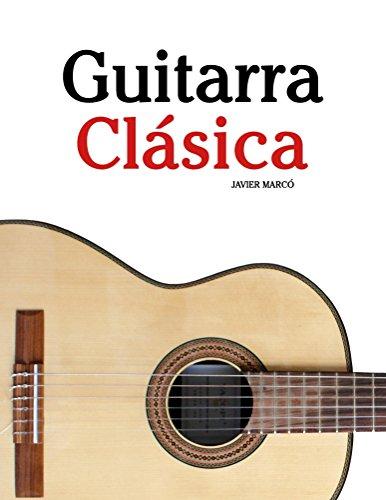 Guitarra Clásica: Piezas fáciles de Bach, Mozart,...