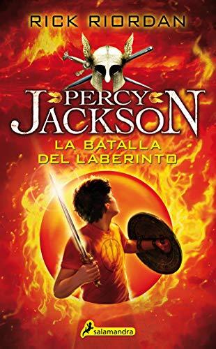 La batalla del laberinto (Percy Jackson y los dioses del Olimpo 4 ...