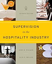 Supervision in the Hospitality Industry Leading Human Resources 7E