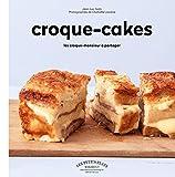 Croque-cakes : Les croque-monsieur à partager