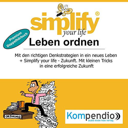 Simplify your life - Leben ordnen (Premium-Doppelhörbuch) Titelbild