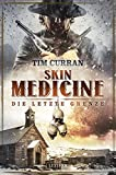 Skin Medicine - Die letzte Grenze: Horror-Thriller