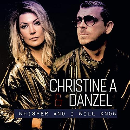 Christine A & Danzel