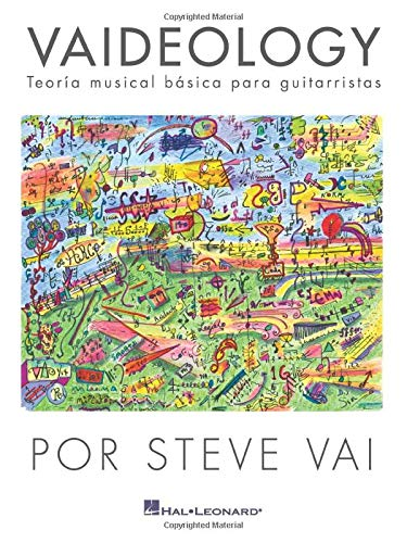 Vaideology (Spanish Edition): Vaideology - Teoria Musical Basica Para Guitarristas Por Steve Va