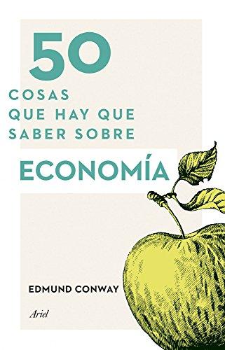 50 cosas que hay que saber sobre economía