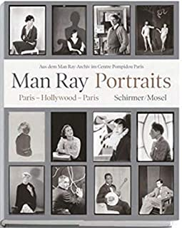 Man Ray Portraits: Paris-Hollywood-Paris
