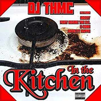 In the Kitchen (feat. Mozzy, First Degree the D.E., Novelty Rapps & C-Dubb)