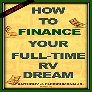 How to Finance Your Full-Time RV Dream audiobook cover art