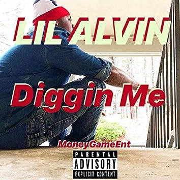 Diggin' Me